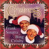 Chrismas with Frank Sinatra and Bing Crosby